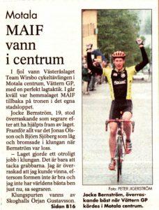 Jag lyckades faktiskt, med stor hjälp av laget, vinna Vättern GP för 17år sedan. Var även 3a året efter. Alltid kul att tävla på hemma plan